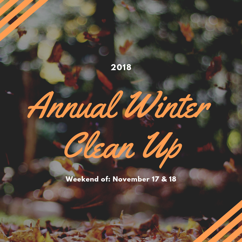 Annual Winter Clean Up Nov. 17 and 18